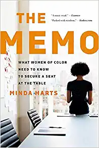 'The Memo: What Women of Color Need to Know to Secure a Seat at the Table' by Minda Harts