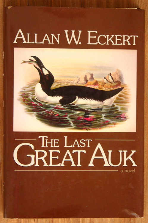 The Last Great Auk by Allan Eckert -Hardcover