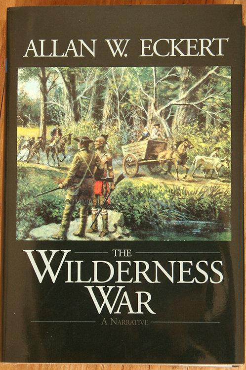 The Wilderness War -Hardcover
