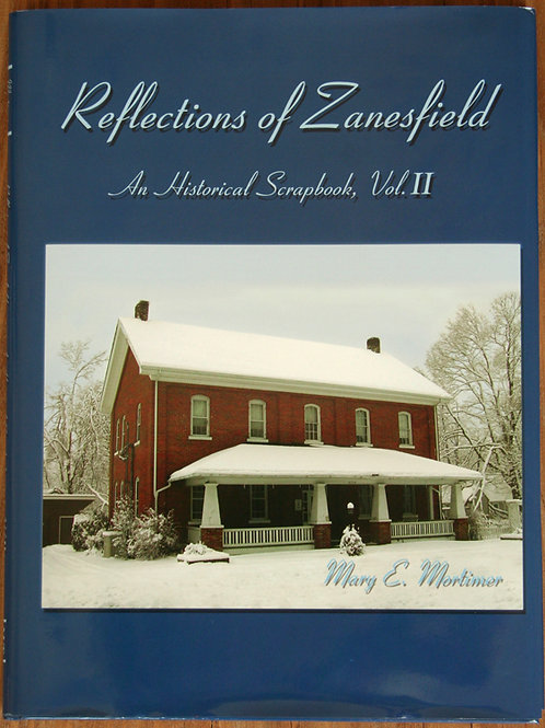 Reflections of Zanesfield Vol II by Mary E Mortimer