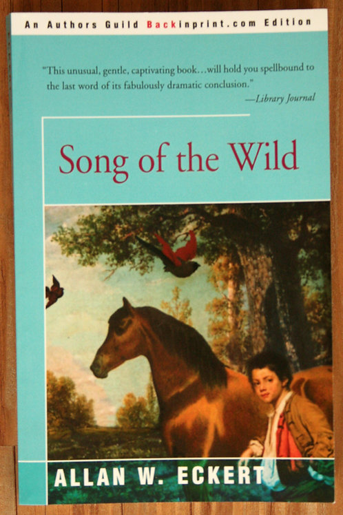 Song of the Wild by Allan Eckert