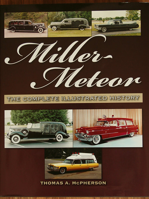 Miller-Meteor Company by Tom McPherson -Hardcover
