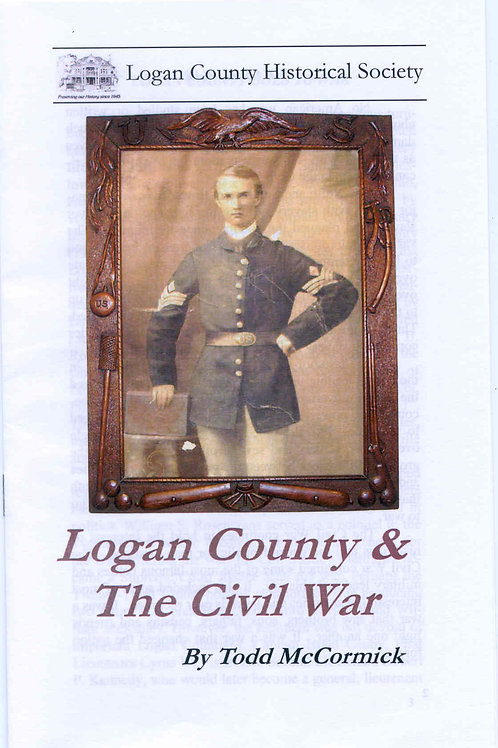 Logan County & The Civil War -Booklet