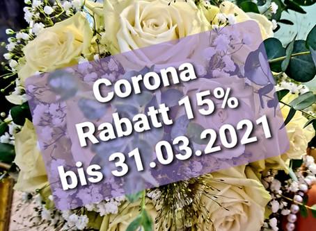 Corona Dekorations Rabatt 15 % bis 31.03.2021