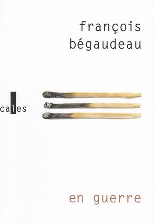 """Rentrée Littéraire. """"En guerre"""" de François Bégaudeau"""