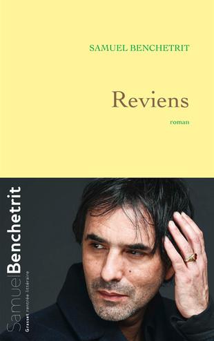 Rentrée littéraire. « Reviens » de Samuel Benchetrit.