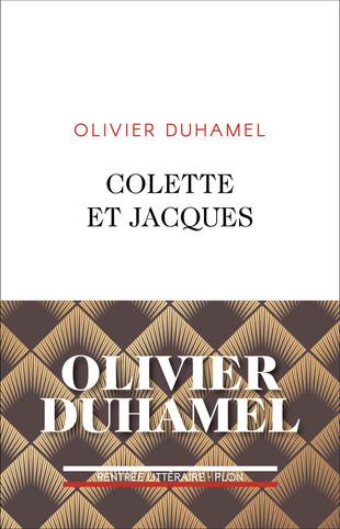 Premier roman. Colette et Jacques. Olivier Duhamel.