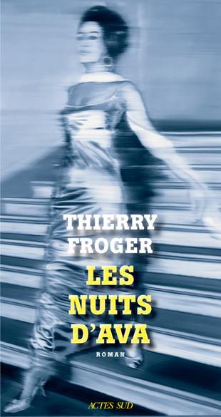 Rentrée littéraire. « Les Nuits d'Ava » de Thierry Froger.
