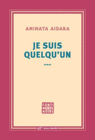 Rentrée littéraire, « Je suis quelqu'un » d'Aminata Aidara.