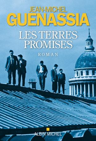 A lire. Les Terres promises de Jean-Michel Guenassia.