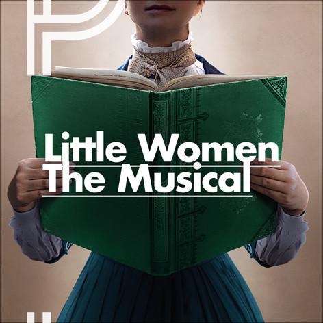 LITTLE WOMEN, une nouvelle comédie musicale sur les 4 filles du Dr March.
