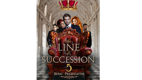The Line of Succession 5: Royal Prerogative out 22 October!