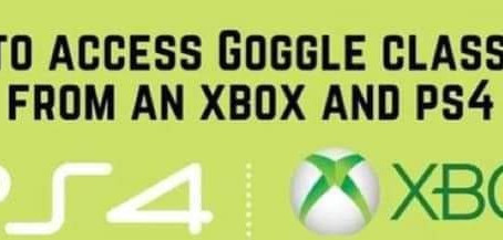 Access Google classroom on Xbox and PlayStation