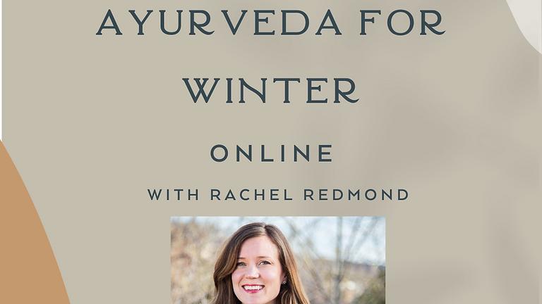 Ayurveda for Winter Season