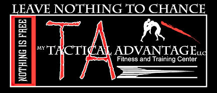 My Tactical Advantage LLC, leave nothing to chance.