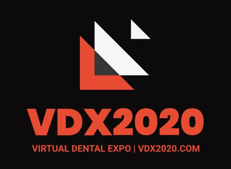 VDX2020 now open! Register for the upcoming  Virtual Dental Expo - Innovations in Dentistry