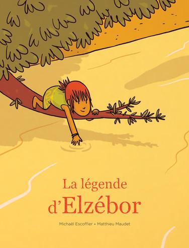 La légende d'Elzébor