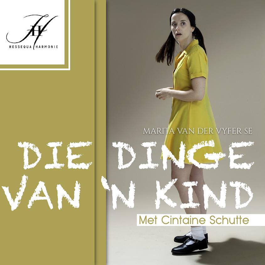 DIE DINGE VAN 'N KIND (Toneel) - 12h00