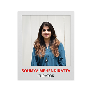 3. Soumya Mehendiratta CURATOR.png