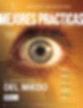 Revista Mejores Prácticas Corporativas 39 El Gran Espejismo del Miedo