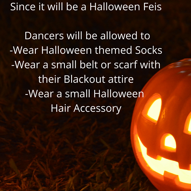Since it will be a Halloween Feis Dancer