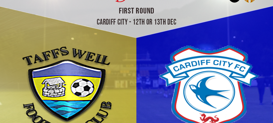 Wellmen versus Cardiff City in the First Round