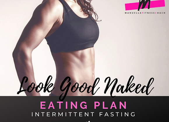 Look Good Naked Eating Plan