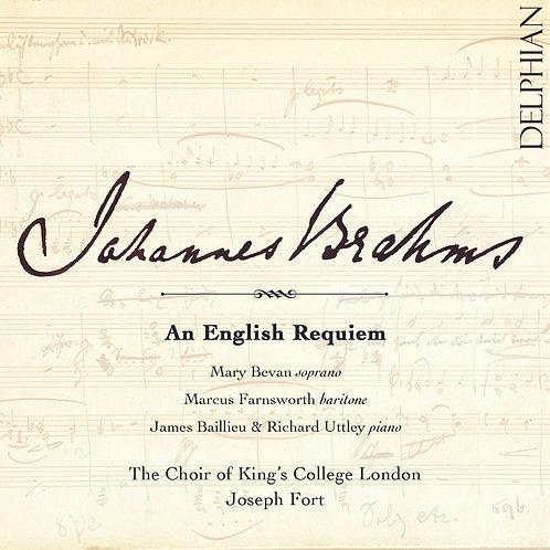 Johannes Brahms: An English Requiem