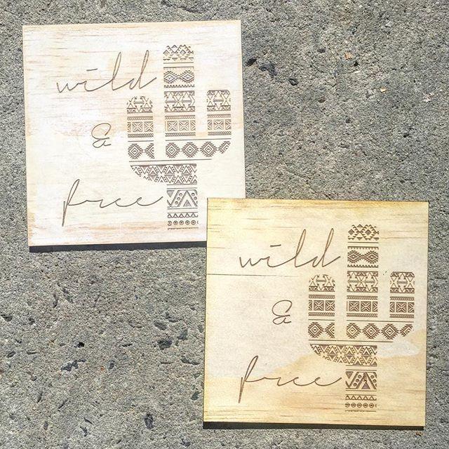 'Wild & Free' Laser etched