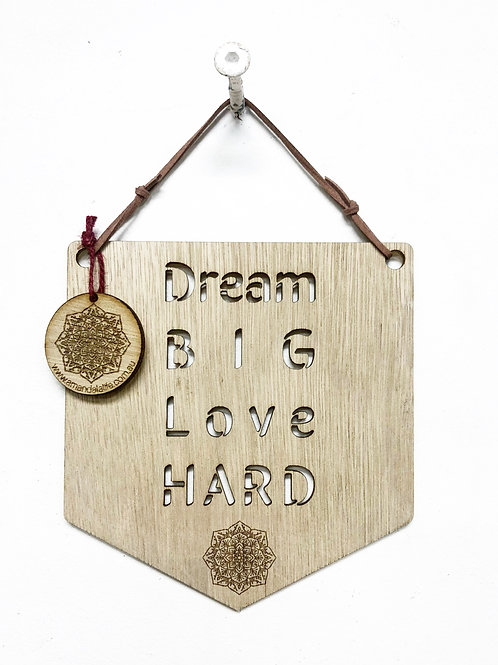 'Dream Big, Love Hard' Affirmation Plaque