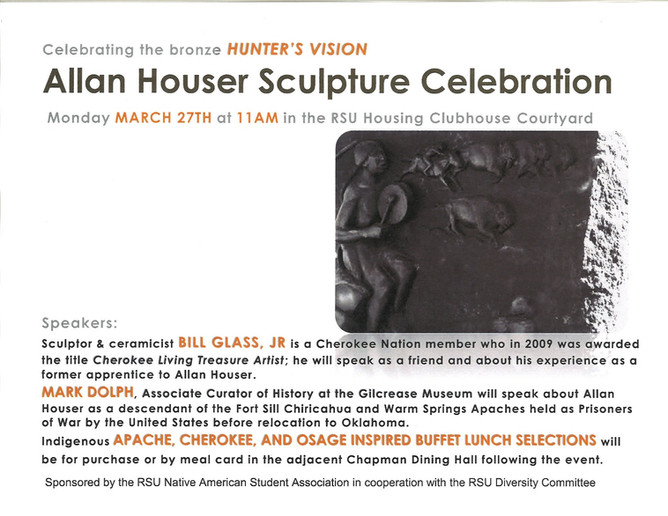 """Educational Panel Concept, Coordination, Event Production & Direction, and poster design by Nanette Kelley. Allan Houser Sculpture Celebration for Hunter's Vision: Grandson of the Apache chief who was Geronimo's interpreter, Houser was the first """"Oklahoma Cultural Ambassador"""" to be designated by the Oklahoma Arts Council. Speakers: Cherokee Councilman Keith Austin, RSU President Dr. Larry Rice, Keynote speaker Cherokee National Treasure and ceramicist Bill Glass Sr., and Mark Dolph, Associate Curator of History at the Gilcrease Museum. Lecture production was also utilized for Native American Studies Class Curriculum including air dates on RSU Public TV, OK."""