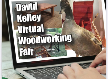 Our virtual David Kelley Woodworking Fair is a go!