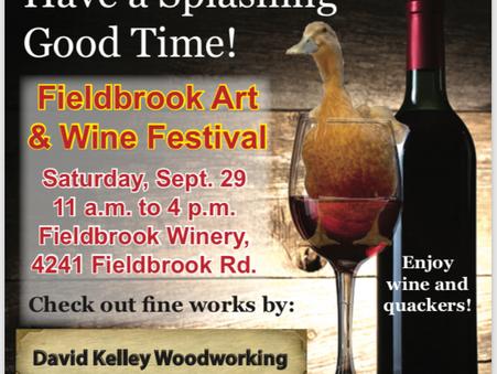 Visit us at the Annual Fieldbrook Wine & Art Festival