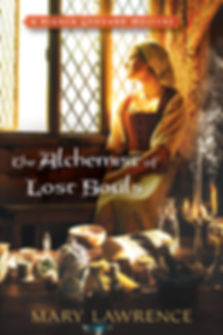 Tudor woman gazing out window. Cover of The Alchmist of Lost Souls. Mary Lawrence book. Bianca Goddard Mystery