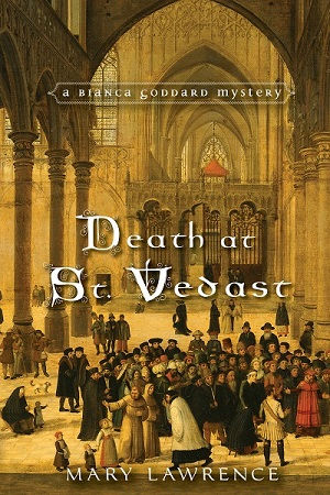 Death at St.Vedast book cover, Mary Lawrence book, Bianca Goddard Mystery