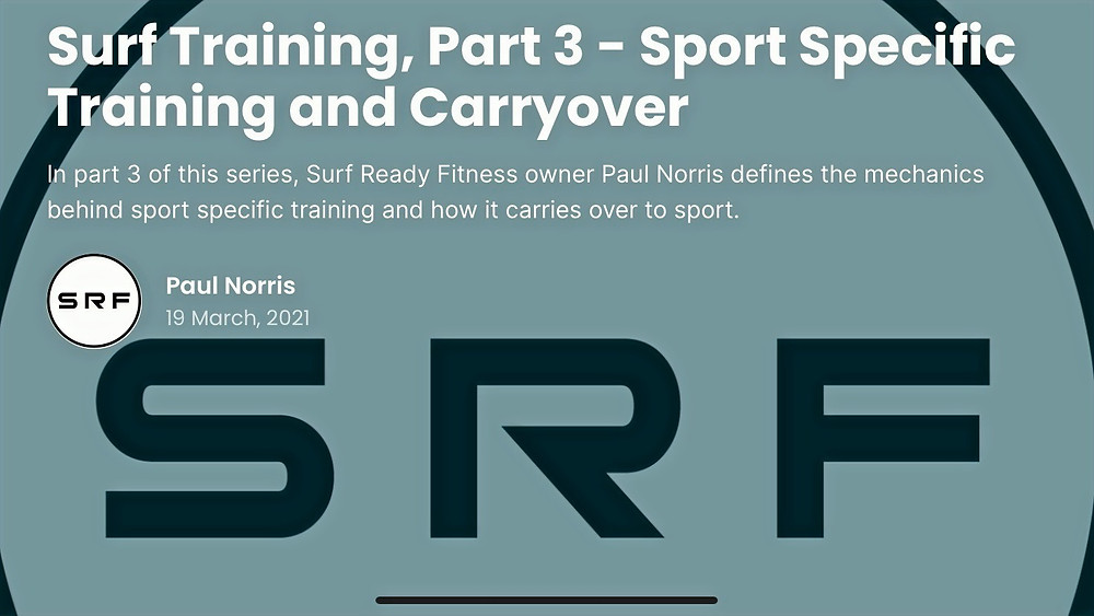 What is Surf Training - Part 3, Sport Specific Training and Carryover