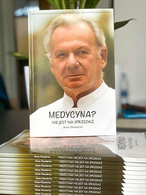 """Książka """"Medycyna nie jest na sprzedaż"""""""