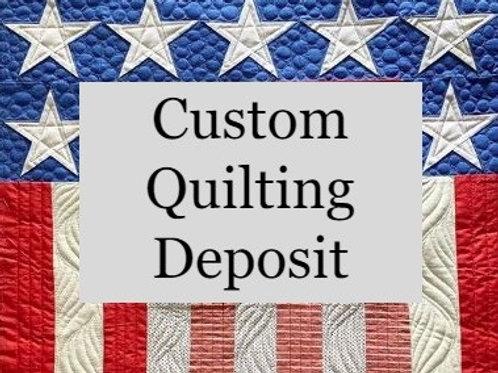 Custom Quilting Deposit