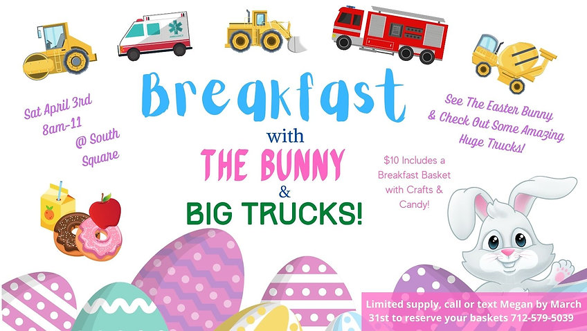 Copy of * Breakfast, Bunny & Big Trucks.