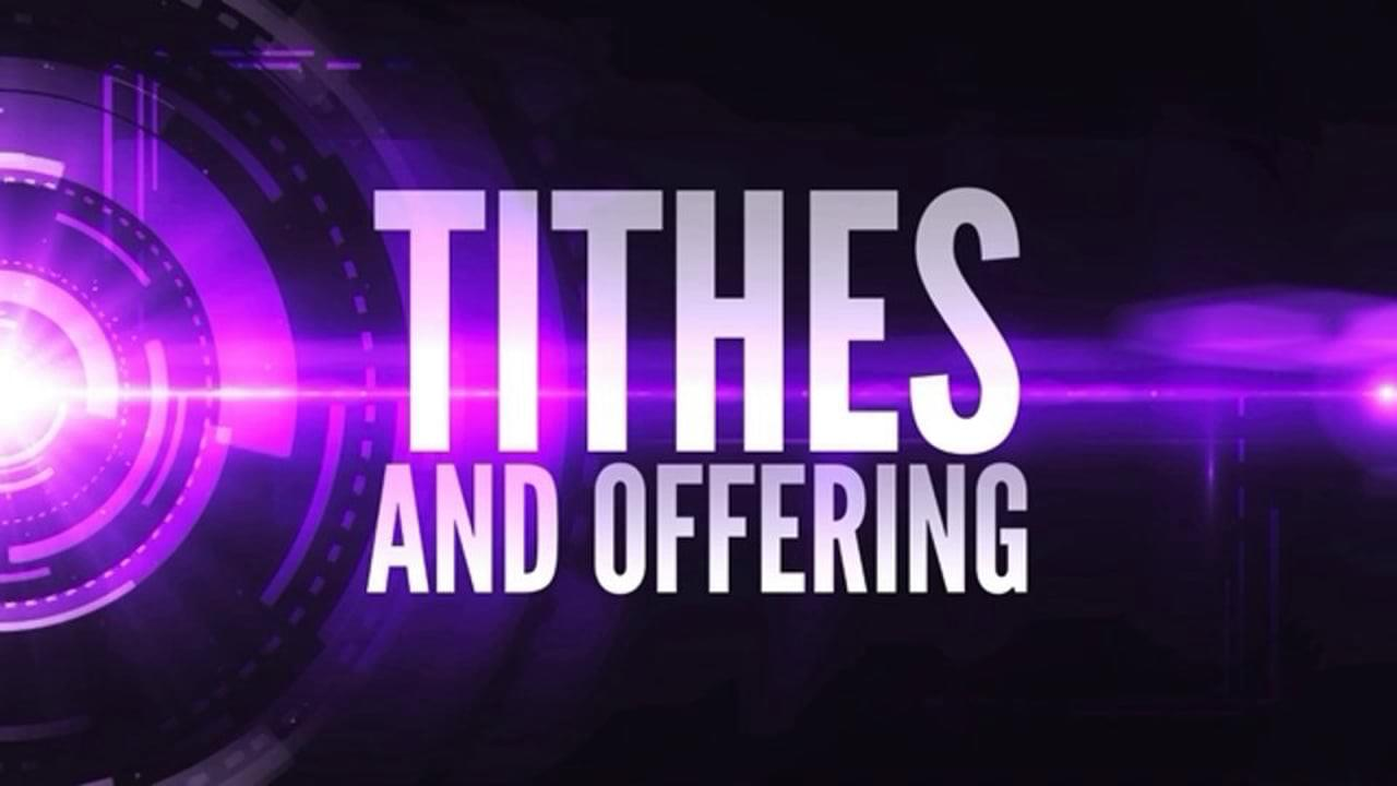 Tithes and Offerings