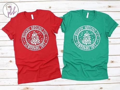 ROCKIN' AROUND THE CHRISTMAS TREE TEE