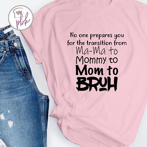 MOM-BRUH TEE