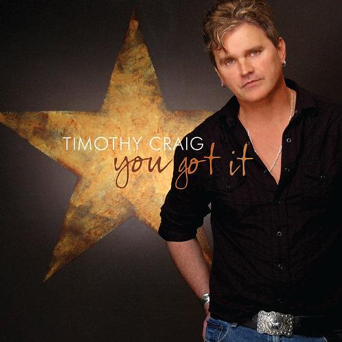 You Got It (11 Song CD)