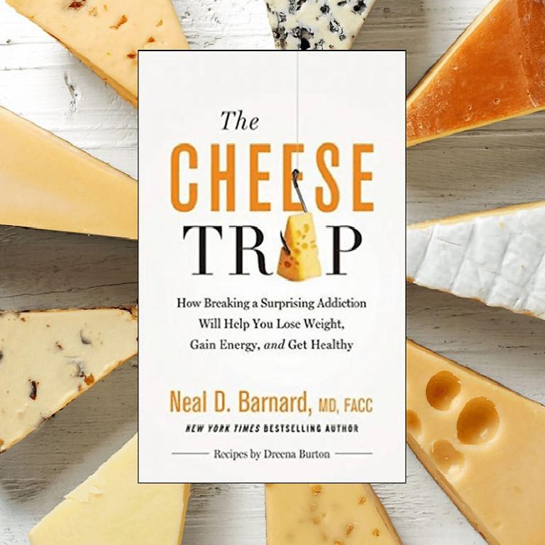 6D Book Club - The Cheese Trap by Dr. Barnard