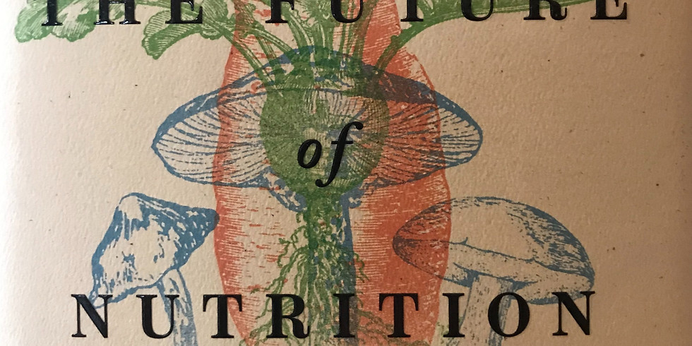 6D Book Club - The Future of Nutrition by Dr. T. Colin Campbell