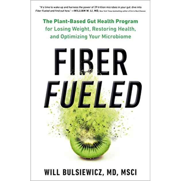 6D Living Book Club - Fiber Fueled by Dr. Will Bulsiewicz