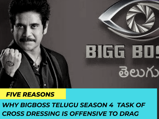 Big Boss Telugu should Apologize for mis representation and Drag Phobic Task