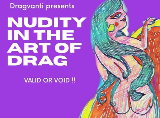 Nudity in Art of Drag