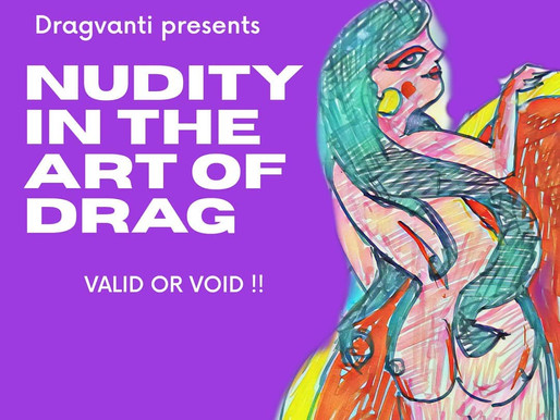 Nudity in Art of Drag
