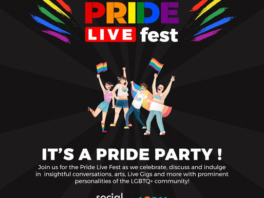 Pride Live Fest By Social Ketchup & Local Samosa | an Extravaganza of Art and Awareness to go Live
